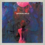 Broken Bells After The Disco 2014 обзор
