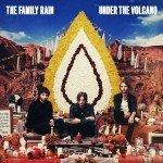 The Family Rain Under The Volcano 2014 обзор