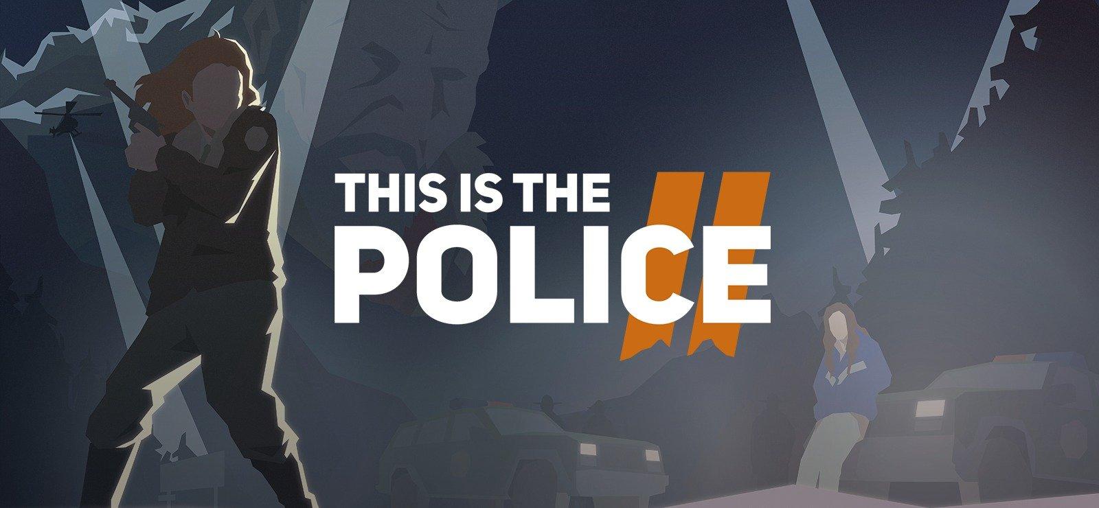 this is the police 2 игра отвратительные мужики disgusting men