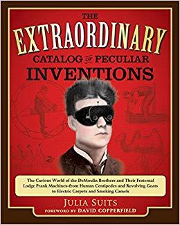 «Экстраординарный каталог необыкновенных изобретений», обложка переиздания 2011-го года с предисловием иллюзиониста Дэвида Коперфильда
