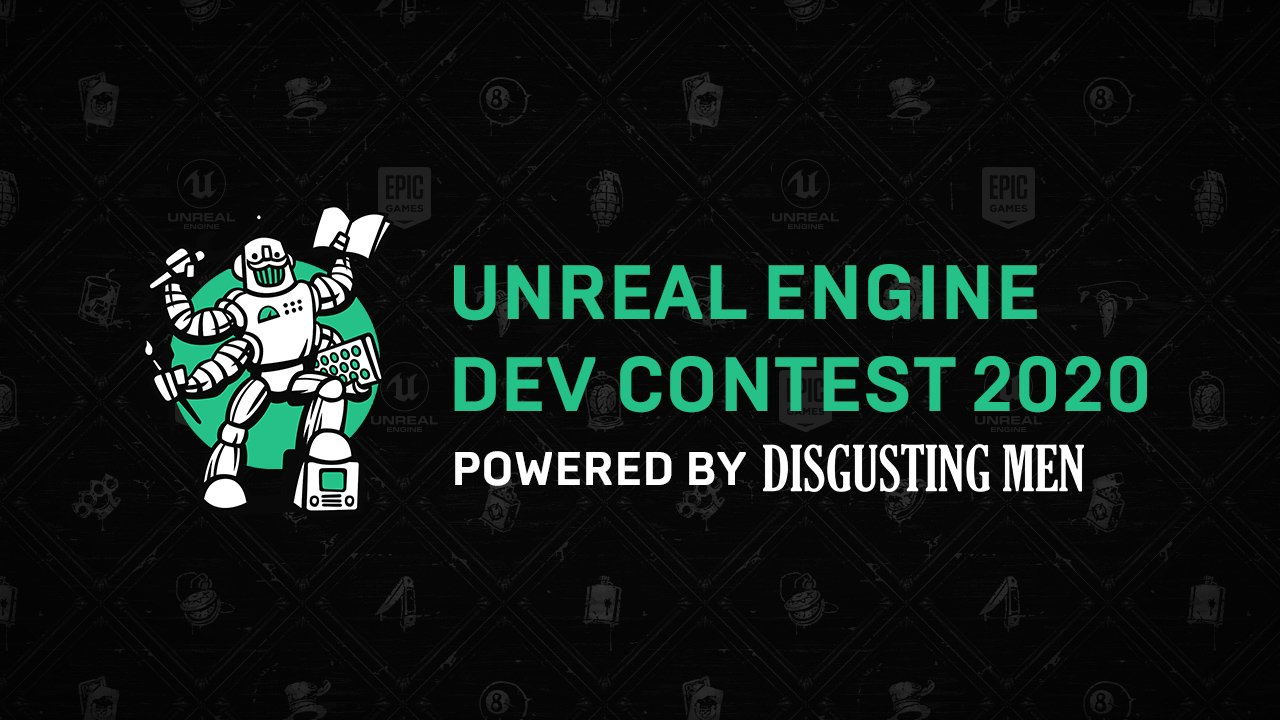 Unreal Engine Dev Contest 2020 Второй всенародный конкурс разработчиков игр