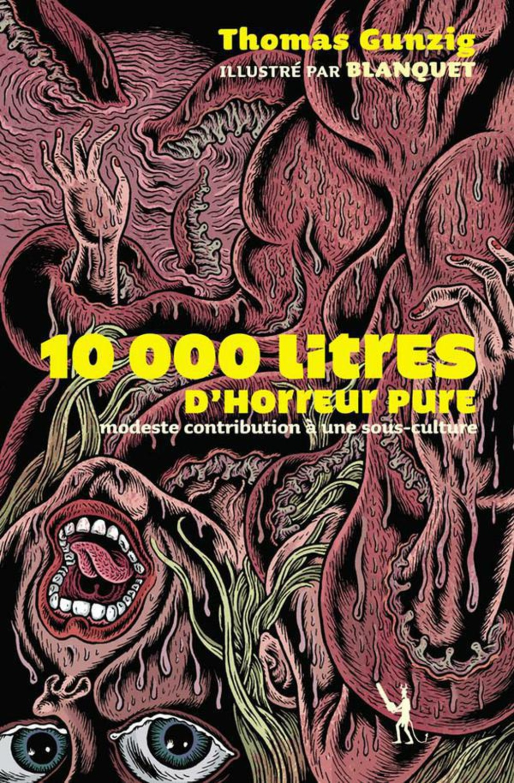 10000 литров чистого ужаса томас гунциг отвратительные мужики рецензия